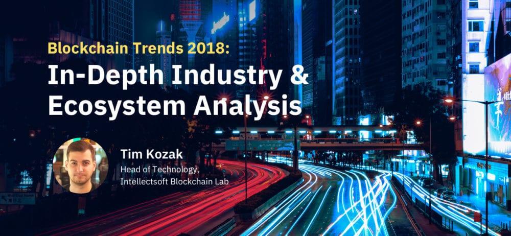 Top blockchain trends in 2018