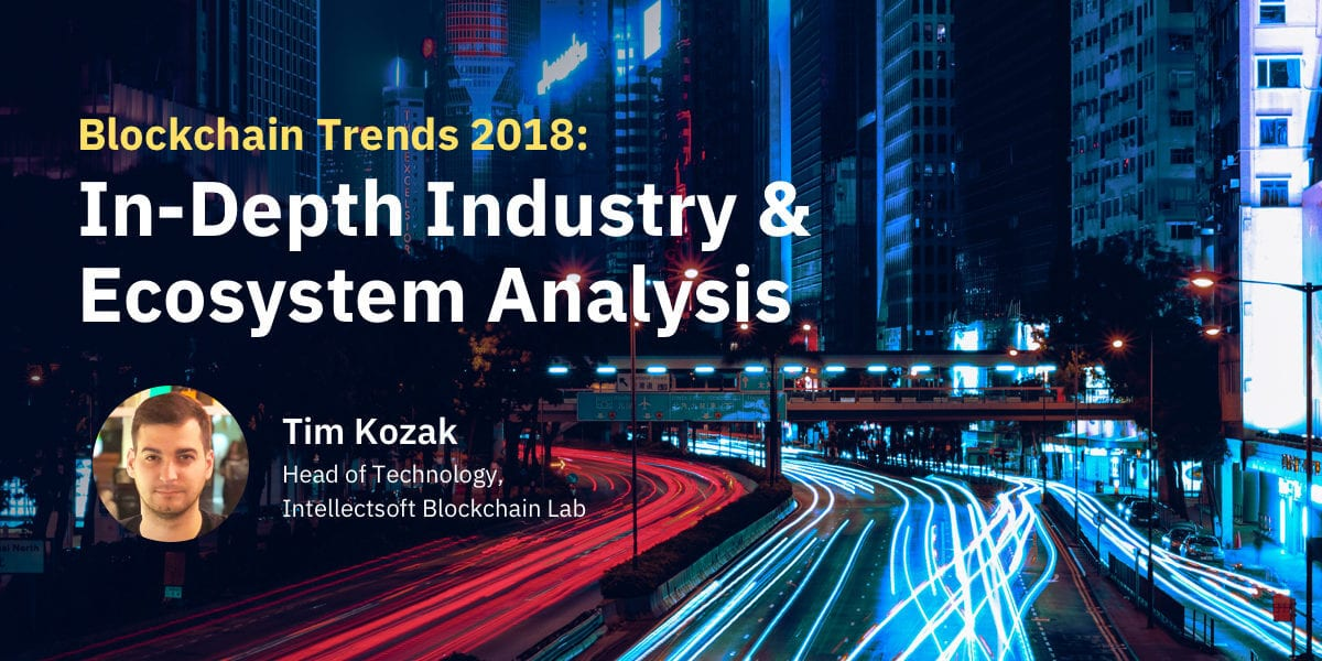 Top blockchain trends in 2018