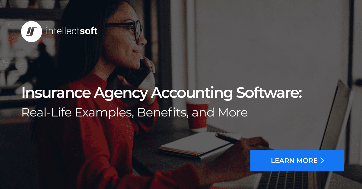 Insurance Agency Accounting Software | Intellectsoft
